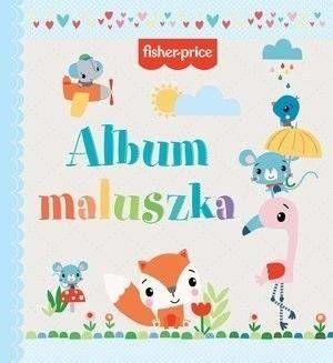 Fisher Price Album maluszka - praca zbiorowa