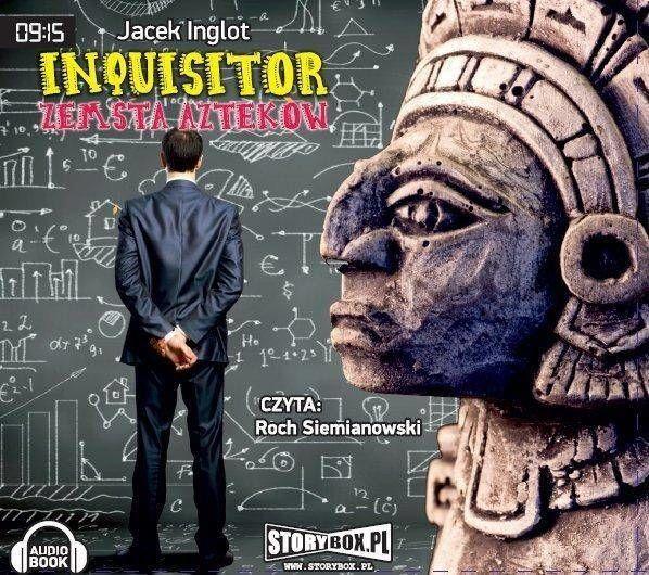 Inquisitor. Zemsta Azteków audiobook - Jacek Inglot