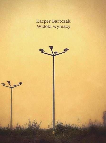 Widoki wymazy - Kacper Bartczak