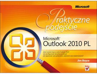 Microsoft Outlook 2010 PL. Praktyczne podejście - dostawa GRATIS!.