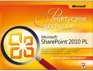 Microsoft SharePoint 2010 PL. Praktyczne podejście - dostawa GRATIS!.