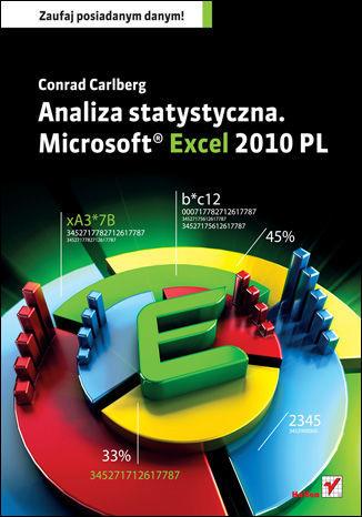 Analiza statystyczna. Microsoft Excel 2010 PL - dostawa GRATIS!.