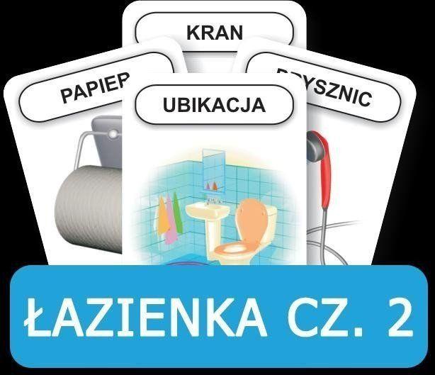 Rozwijamy mowę i myślenie - Łazienka cz. 2. - KOMLOGO