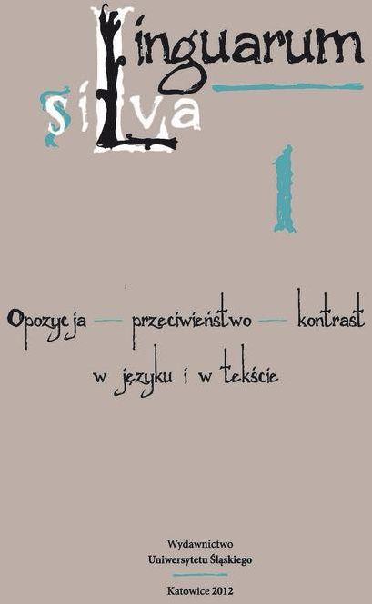 Linguarum silva. T. 1: Opozycja - przeciwieństwo - kontrast w języku i w tekście - No author - ebook