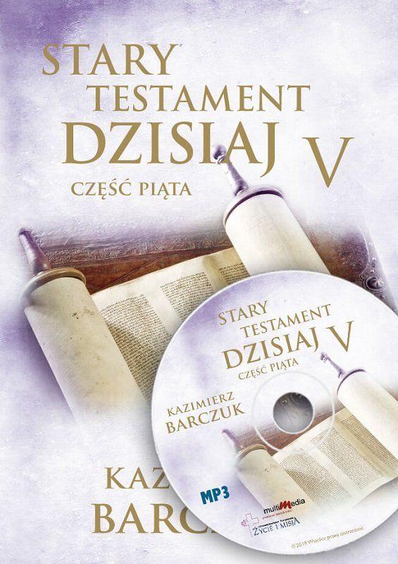 Stary testament dzisiaj cz.V - Kazimierz Barczuk - CD/MP3