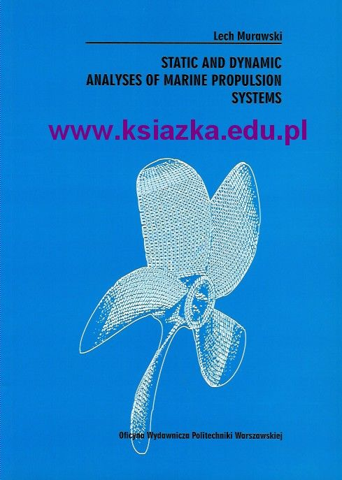 Static and dynamic analyses of marine propulsion systems