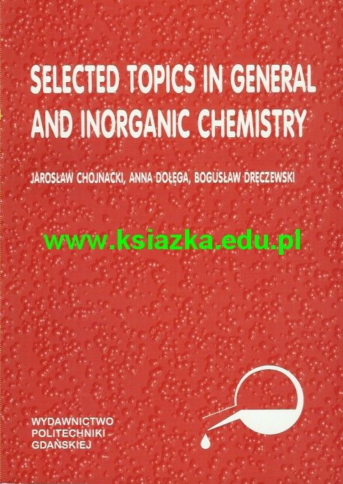 Selected topics in general and inorganic chemistry