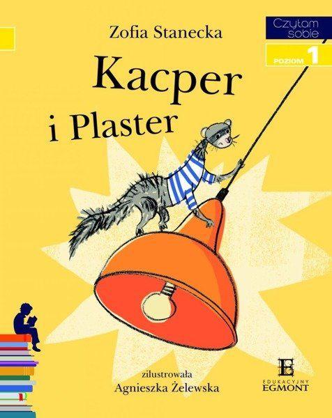 Czytam sobie - Kacper i Plaster - Zofia Stanecka