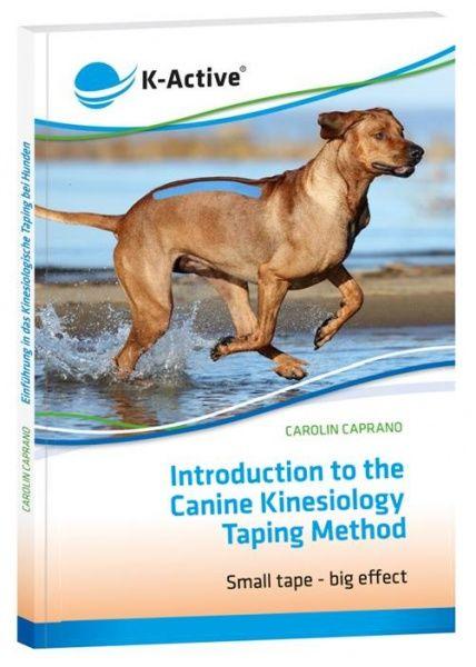 Wprowadzenie do metody Tapingu Kinezjologii dla psów - Carolin Caprano