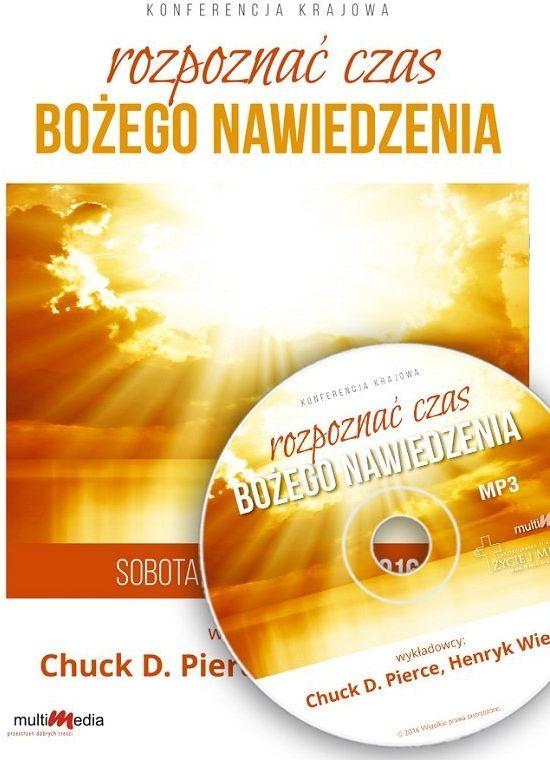 Rozpoznać czas Bożego nawiedzenia Konferencja - Chuck Pierce, Henryk Wieja - CD/MP3