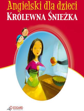 Królewna Śnieżka - Snow White - Audiobook.