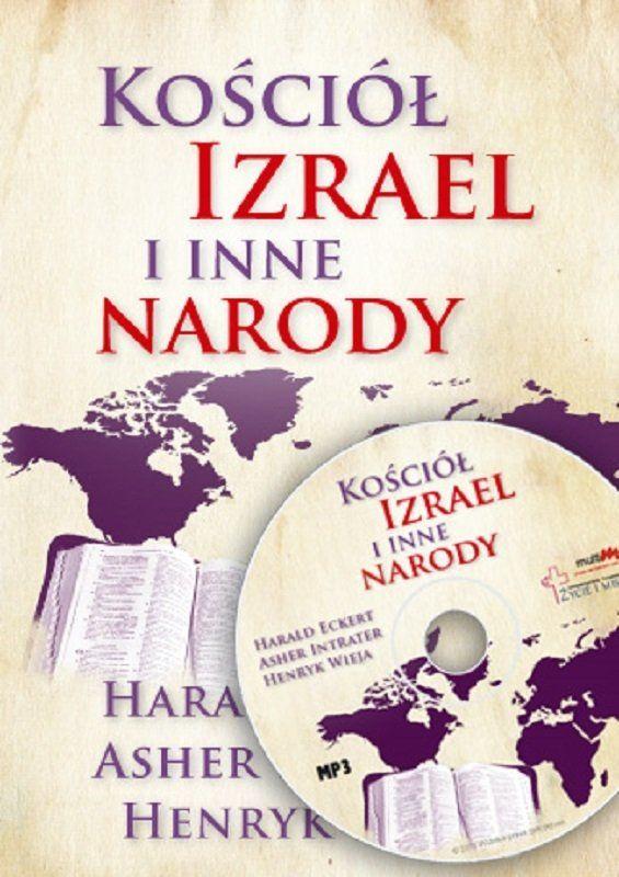 Kościół Izrael i inne narody - Harald Eckert, Asher Intrater, Wieja Henryk - CD/MP3