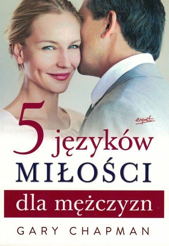 5 języków miłości dla mężczyzn - Gary Chapman - oprawa miękka