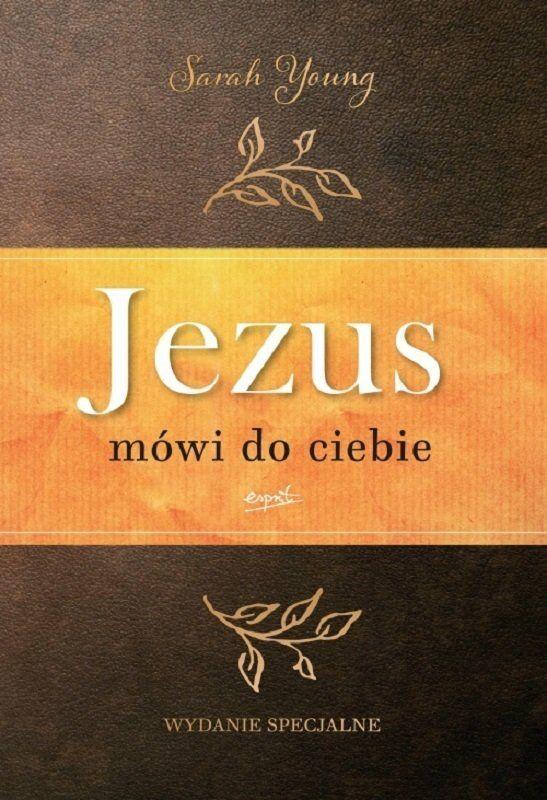 Jezus mówi do ciebie Wydanie specjalne - Sarah Young - oprawa twarda