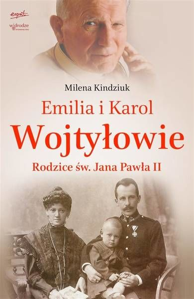 Emilia i Karol Wojtyłowie - Milena Kindziuk